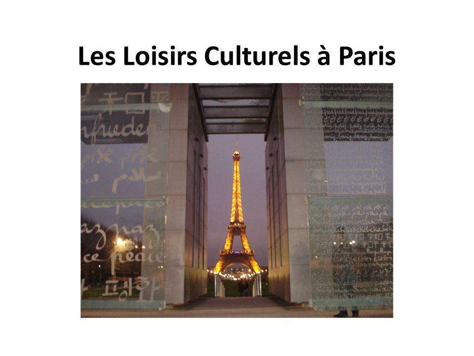 Les Loisirs Culturels à Paris