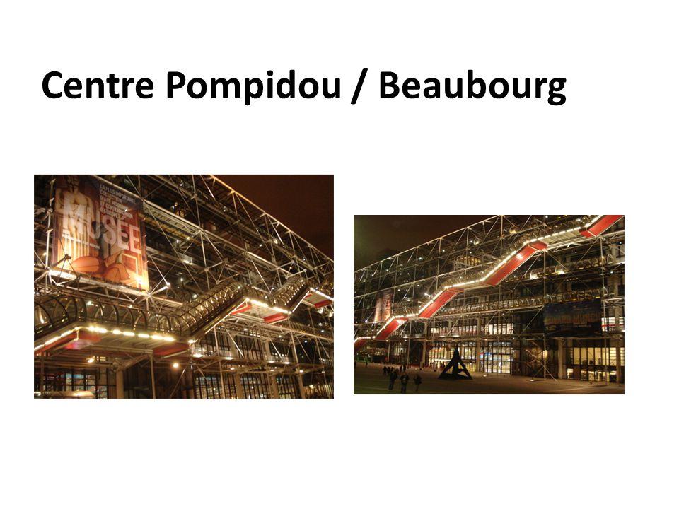 Centre Pompidou / Beaubourg
