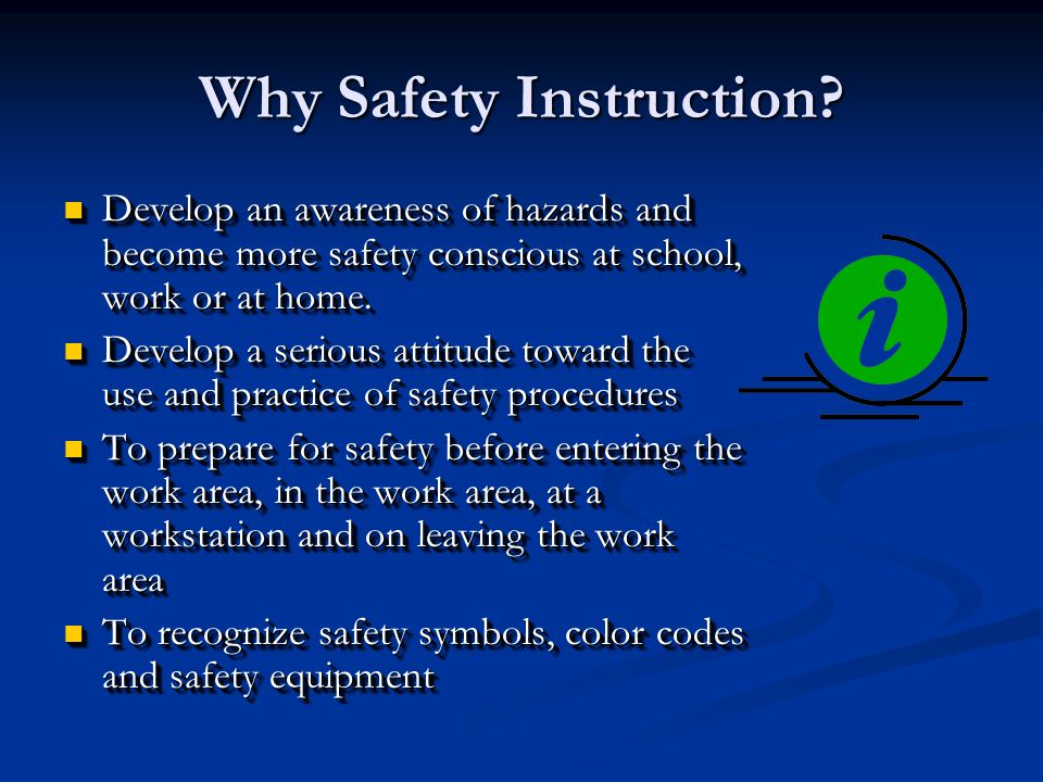 Why Safety Instruction?