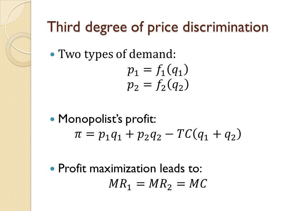 Third degree of price discrimination