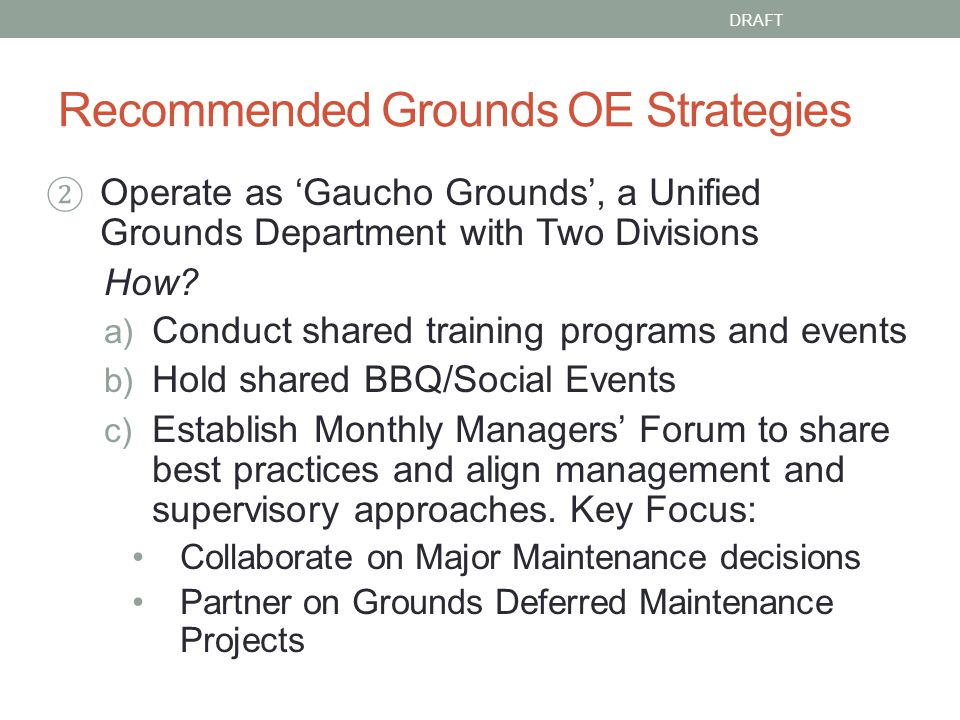 Recommended Grounds OE Strategies Operate as Gaucho Grounds, a Unified Grounds Department with Two Divisions How.