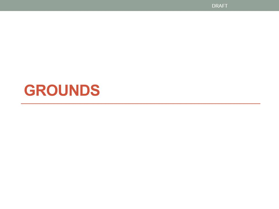 GROUNDS Planning Group Objectives 1.Adopt a shared standard and metric for all of grounds 2.