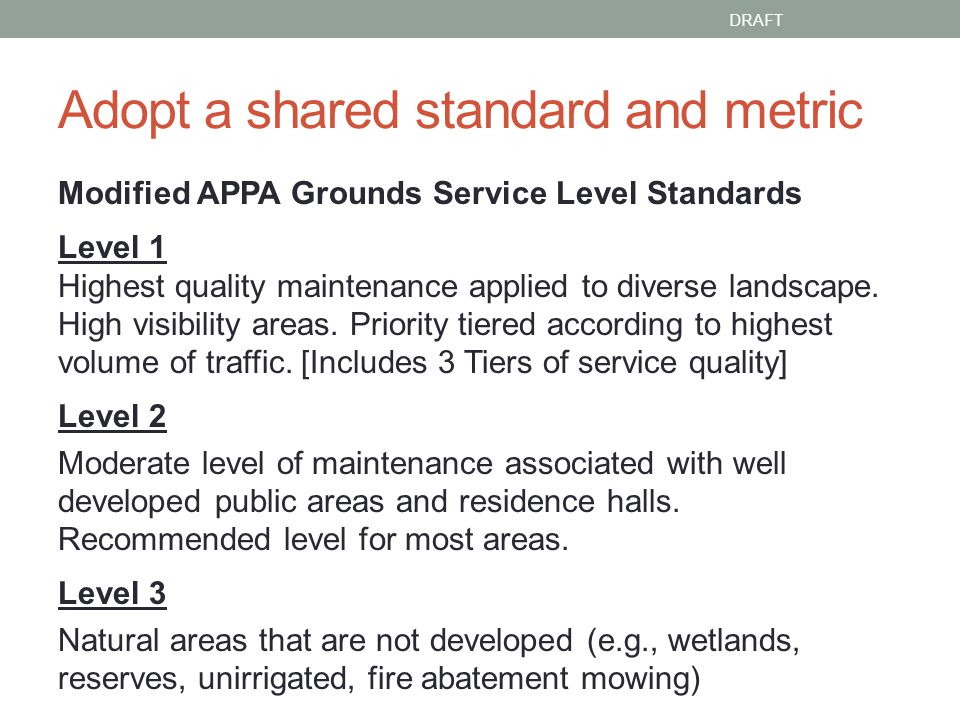 Define Service Level Tiers 1.Identified 3 Service Levels & Tiers for Maintained Acreage 1.