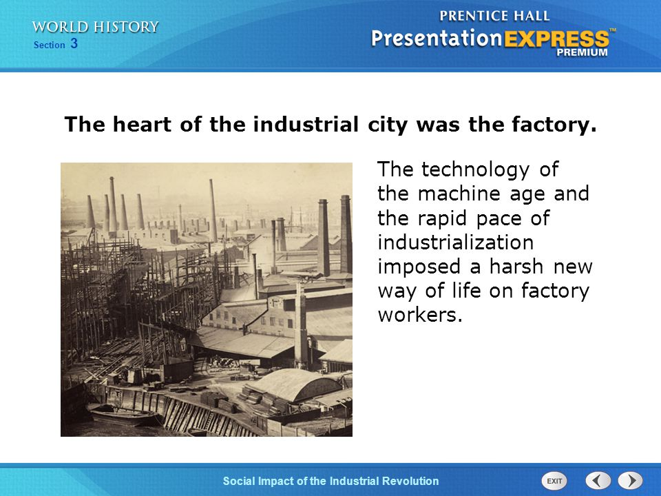 Chapter 25 Section 1 The Cold War Begins Section 3 Social Impact of the Industrial Revolution The technology of the machine age and the rapid pace of
