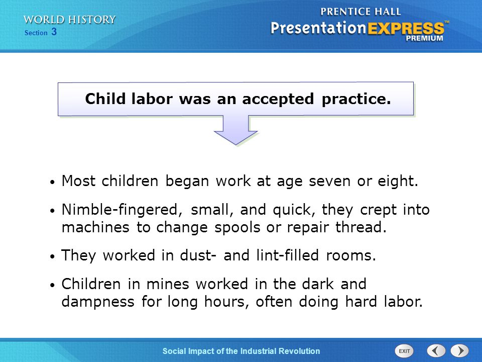 Chapter 25 Section 1 The Cold War Begins Section 3 Social Impact of the Industrial Revolution Child labor was an accepted practice. Most children bega
