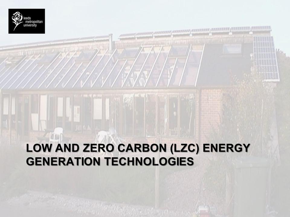 LOW AND ZERO CARBON (LZC) ENERGY GENERATION TECHNOLOGIES