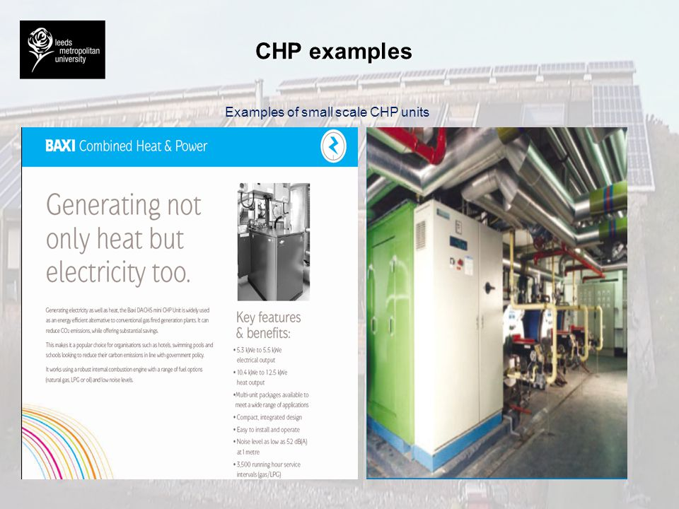 CHP examples Examples of small scale CHP units