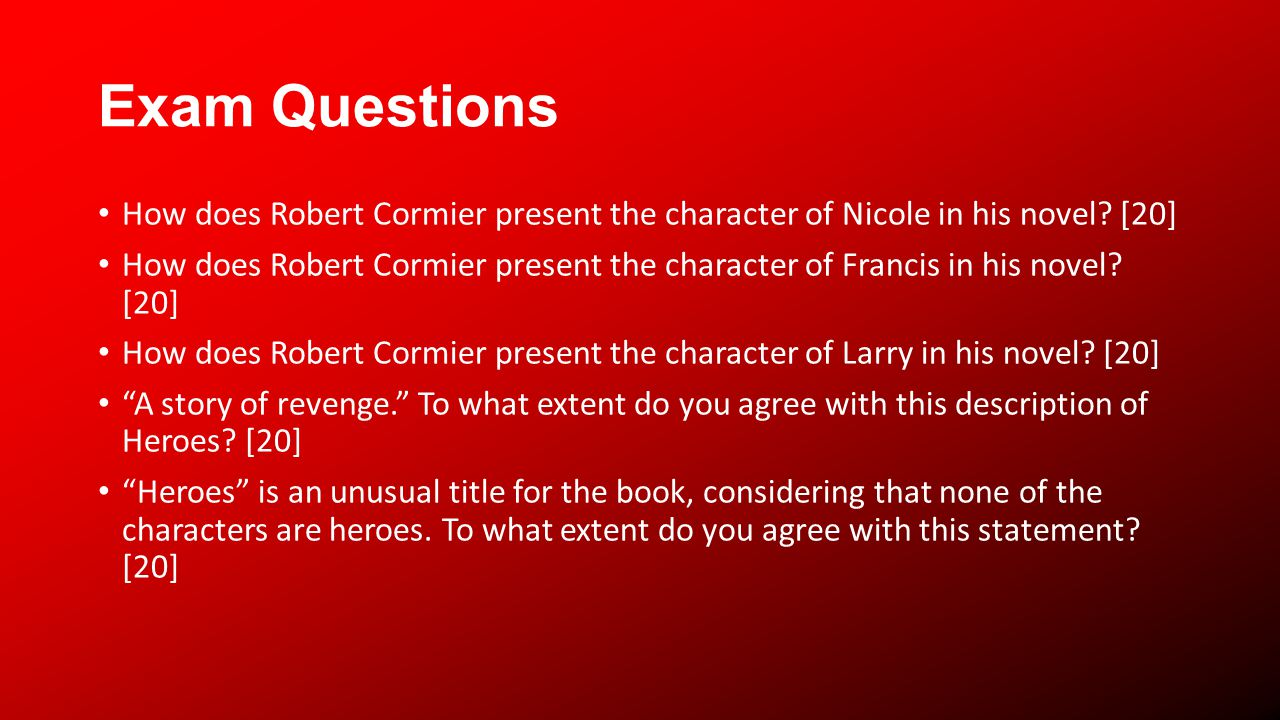 Exam Questions How does Robert Cormier present the character of Nicole in his novel.
