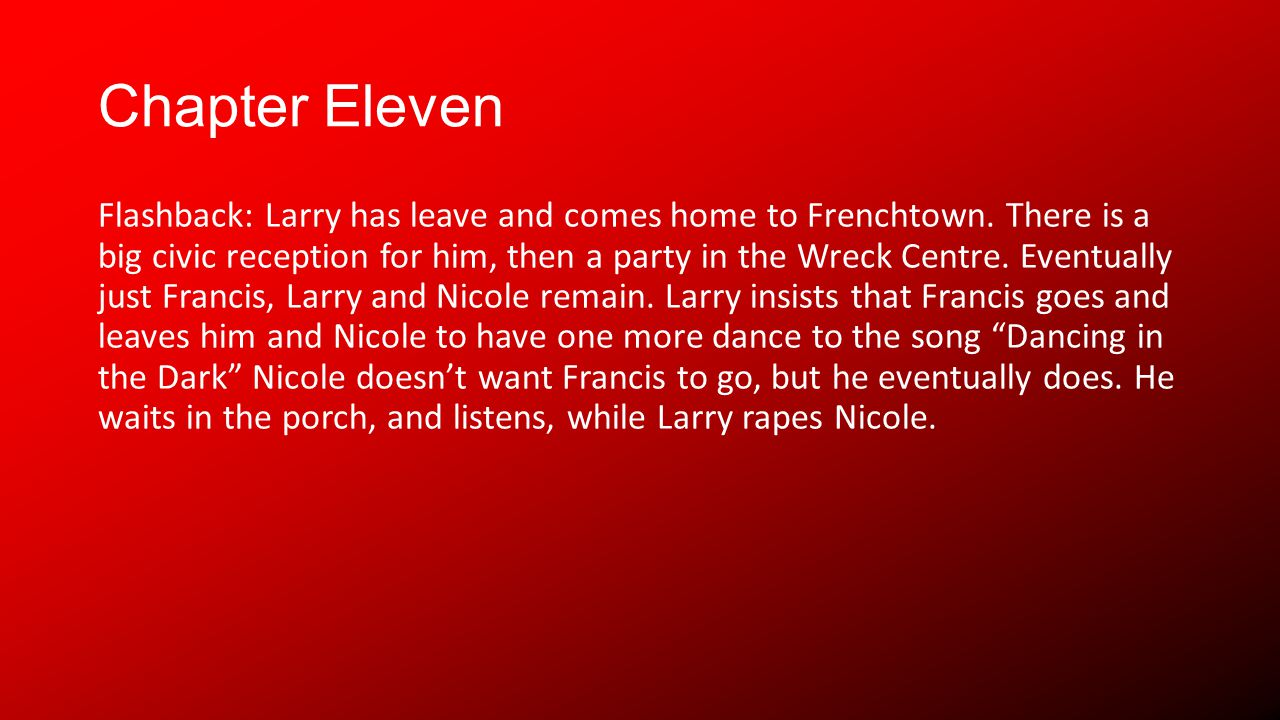 Chapter Eleven Flashback: Larry has leave and comes home to Frenchtown.