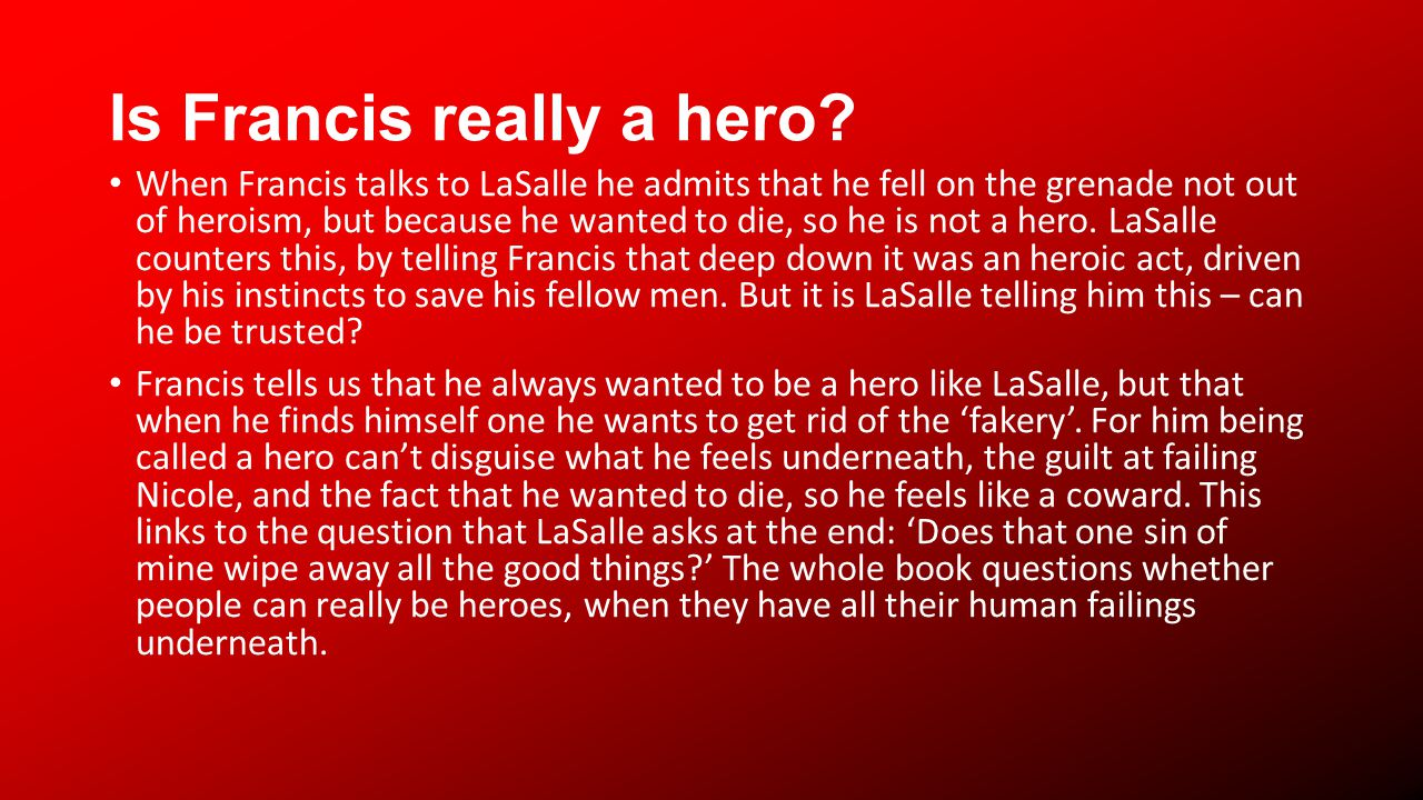 Is Francis really a hero.