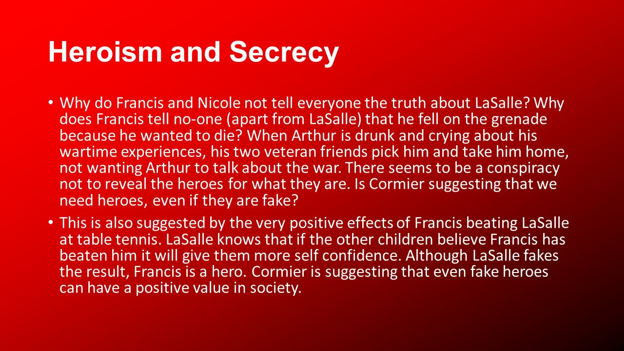 Heroism and Secrecy Why do Francis and Nicole not tell everyone the truth about LaSalle.