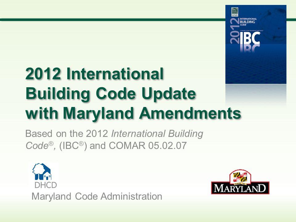 2012 IBC COMAR Modifications 4.Chapter 11.
