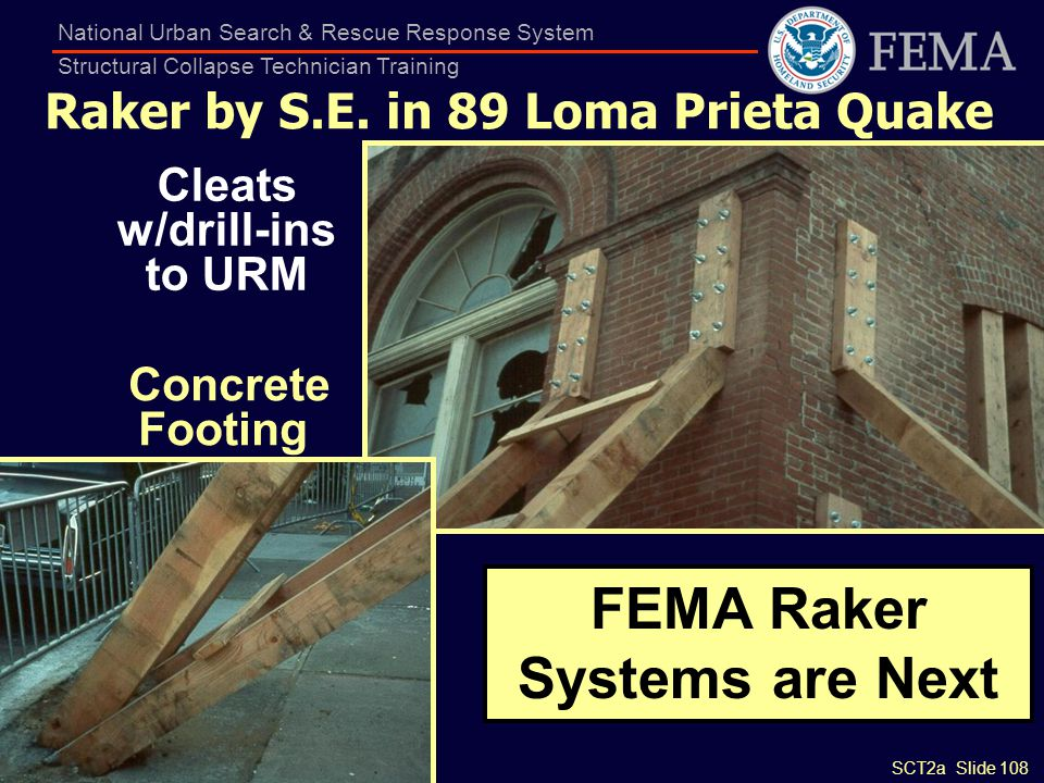 SCT2a Slide 108 National Urban Search & Rescue Response System Structural Collapse Technician Training Raker by S.E. in 89 Loma Prieta Quake Cleats w/