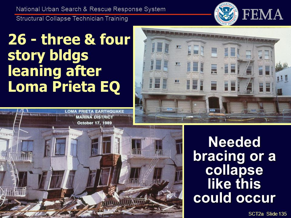 SCT2a Slide 135 National Urban Search & Rescue Response System Structural Collapse Technician Training 26 - three & four story bldgs leaning after Lom