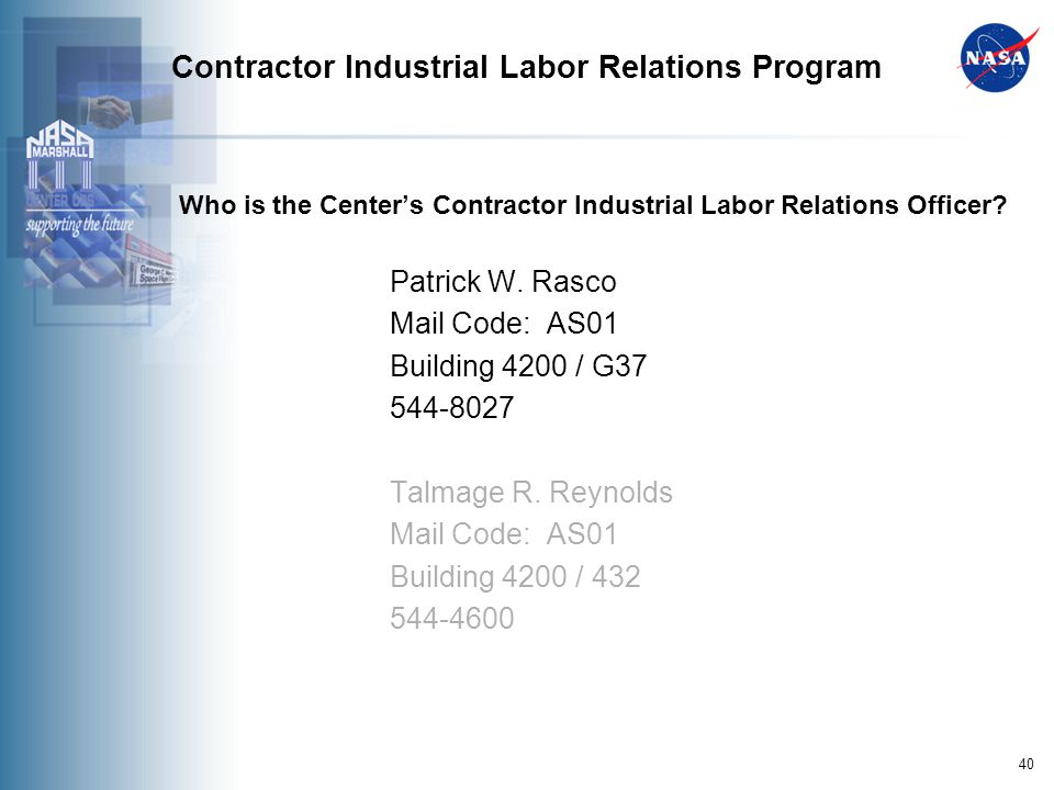 40 Contractor Industrial Labor Relations Program Who is the Centers Contractor Industrial Labor Relations Officer.