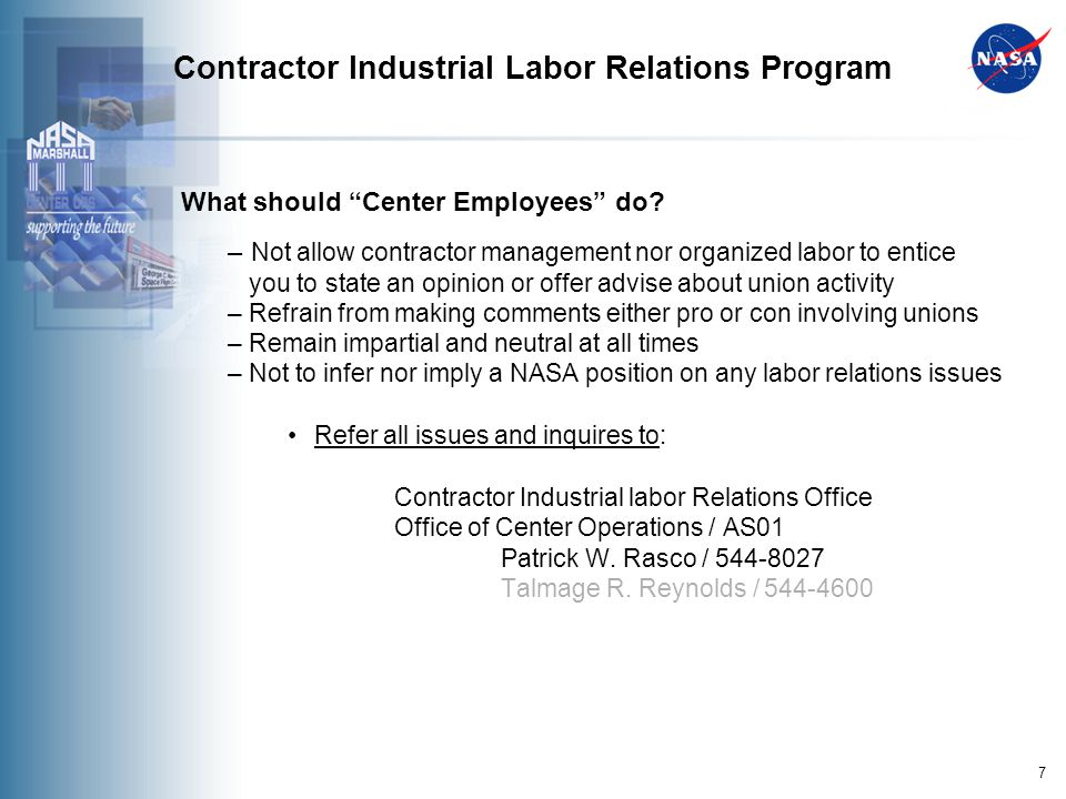 7 Contractor Industrial Labor Relations Program What should Center Employees do.