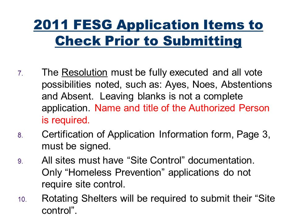 2011 FESG Application Items to Check Prior to Submitting 7.