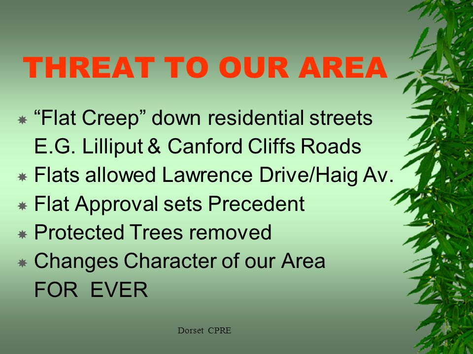 Dorset CPRE THREAT TO OUR AREA Flat Creep down residential streets E.G.