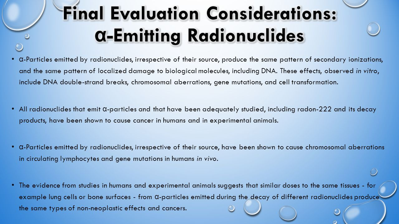 α -Particles emitted by radionuclides, irrespective of their source, produce the same pattern of secondary ionizations, and the same pattern of locali