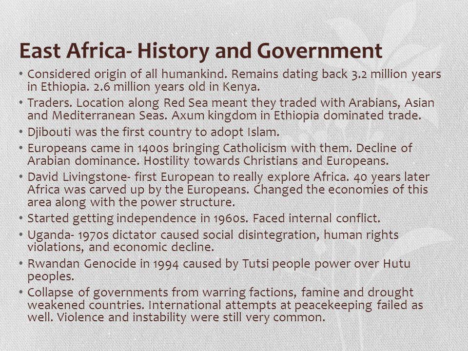 East Africa- Culture Languages fit into three major language groups: Congo-Kordofanian, Nilo- Saharan, and Afro-Asiatic.