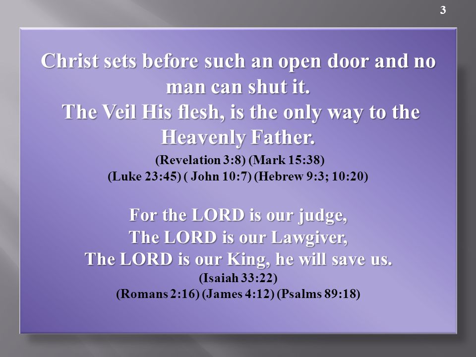 Christ sets before such an open door and no man can shut it.
