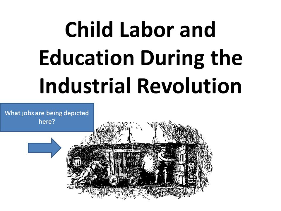 Child Labor and Education During the Industrial Revolution What jobs are being depicted here?