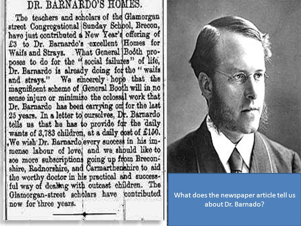 What does the newspaper article tell us about Dr. Barnado?