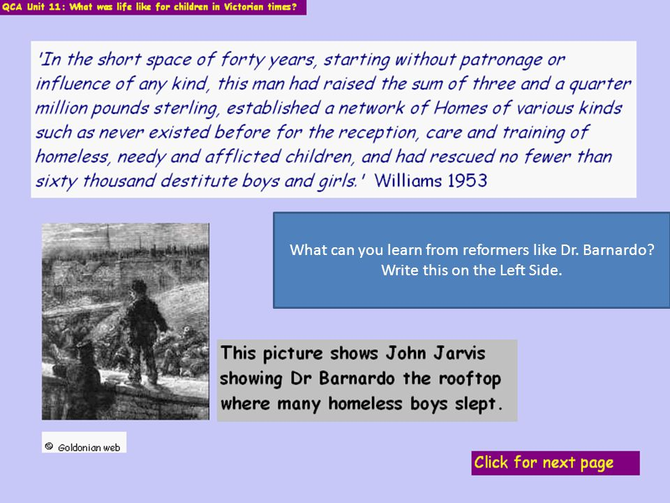 What can you learn from reformers like Dr. Barnardo? Write this on the Left Side.