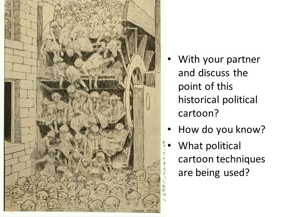 With your partner and discuss the point of this historical political cartoon? How do you know? What political cartoon techniques are being used?