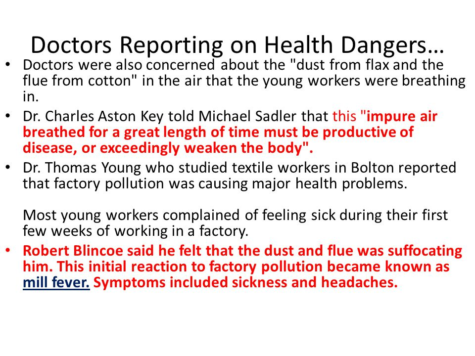 Doctors Reporting on Health Dangers… Doctors were also concerned about the