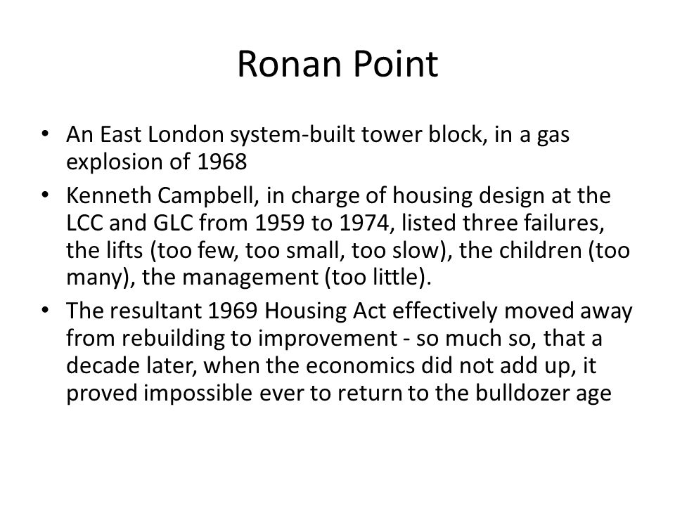Great Corbusian rebuild was over Crossman commented that its enormous building programme was of an appalling dimness and dullness, The main result of this failure was that the middle-class designers had no real feeling for the way a working- class family lived.