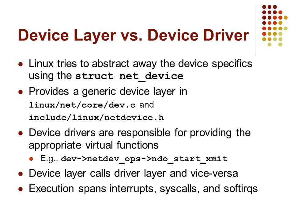Device Layer vs.