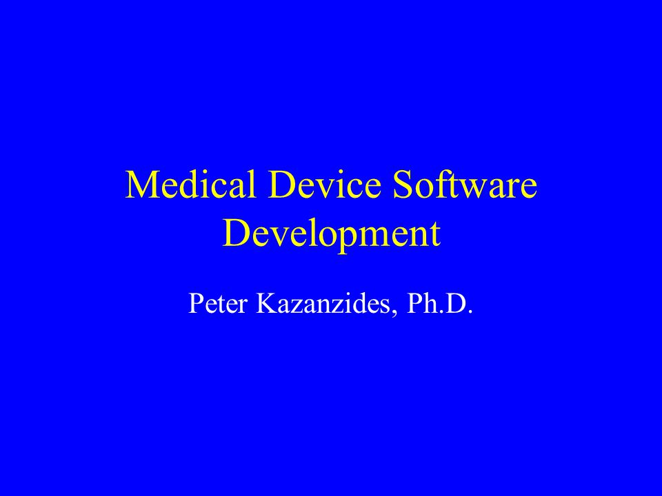 My Background Co-Founder of Integrated Surgical Systems –Developed ROBODOC System –Commercial sales in Europe –Performed clinical trials in U.S.