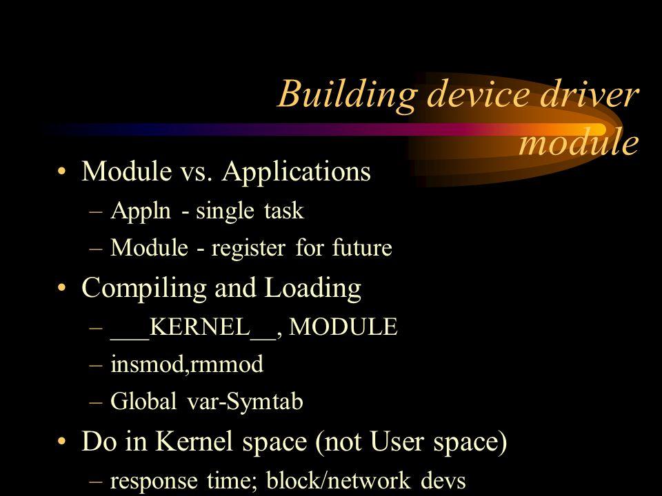Building device driver module Module vs.