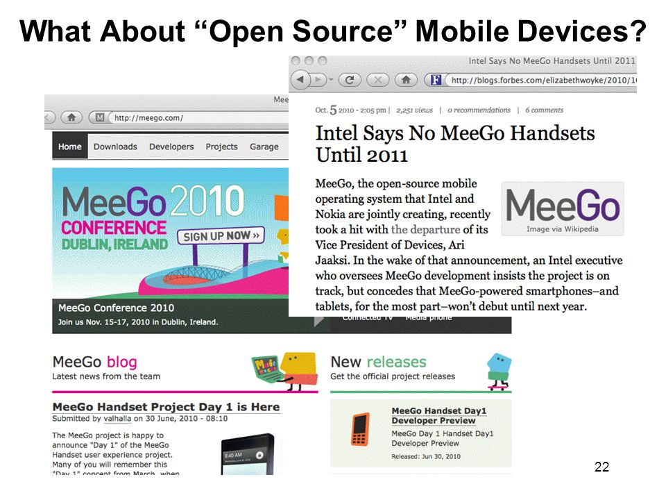 22 What About Open Source Mobile Devices?