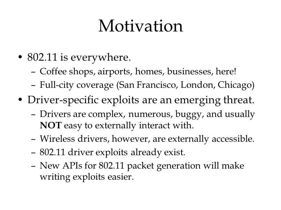 Motivation is everywhere. –Coffee shops, airports, homes, businesses, here.