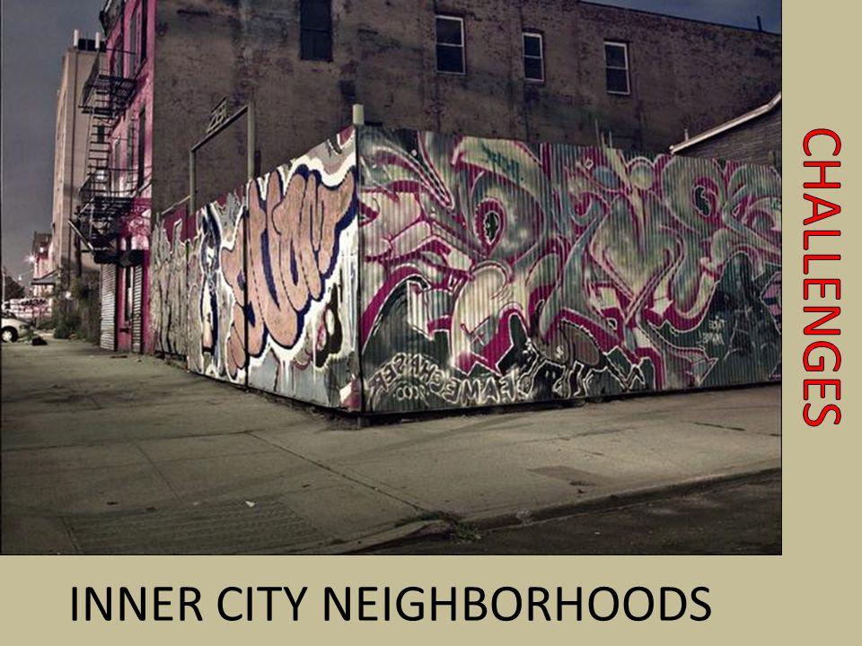 INNER CITY NEIGHBORHOODS