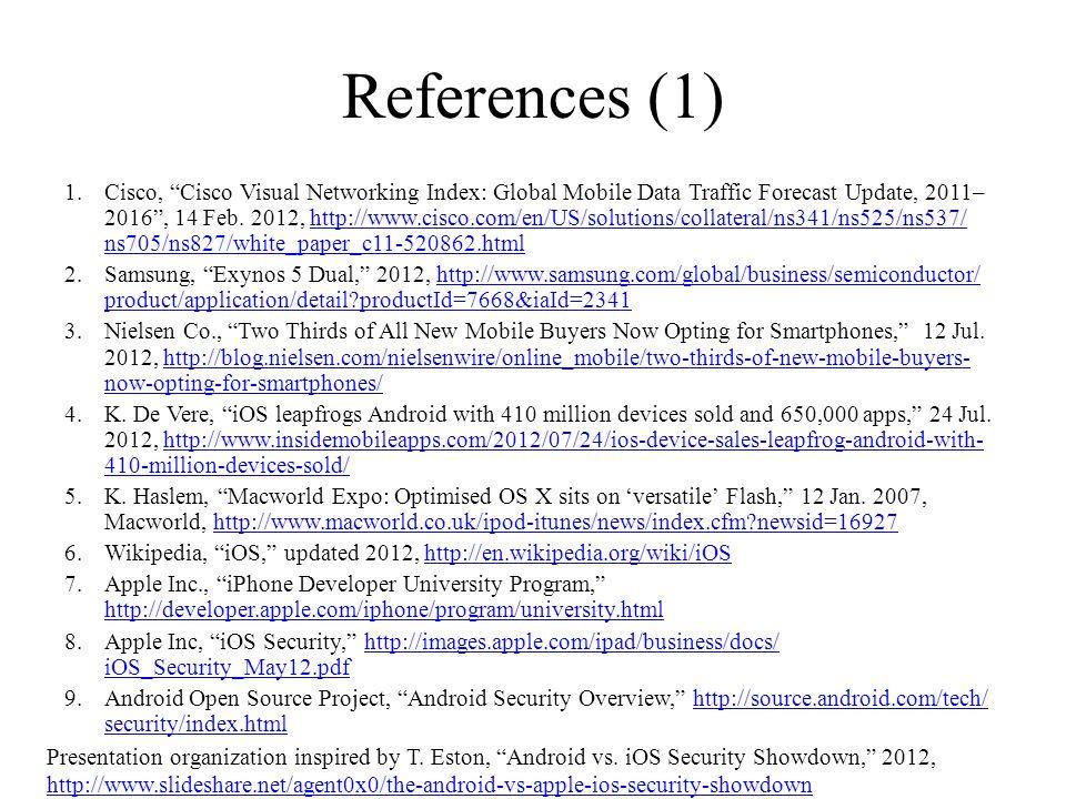 References (1) 1.Cisco, Cisco Visual Networking Index: Global Mobile Data Traffic Forecast Update, 2011– 2016, 14 Feb. 2012, http://www.cisco.com/en/U