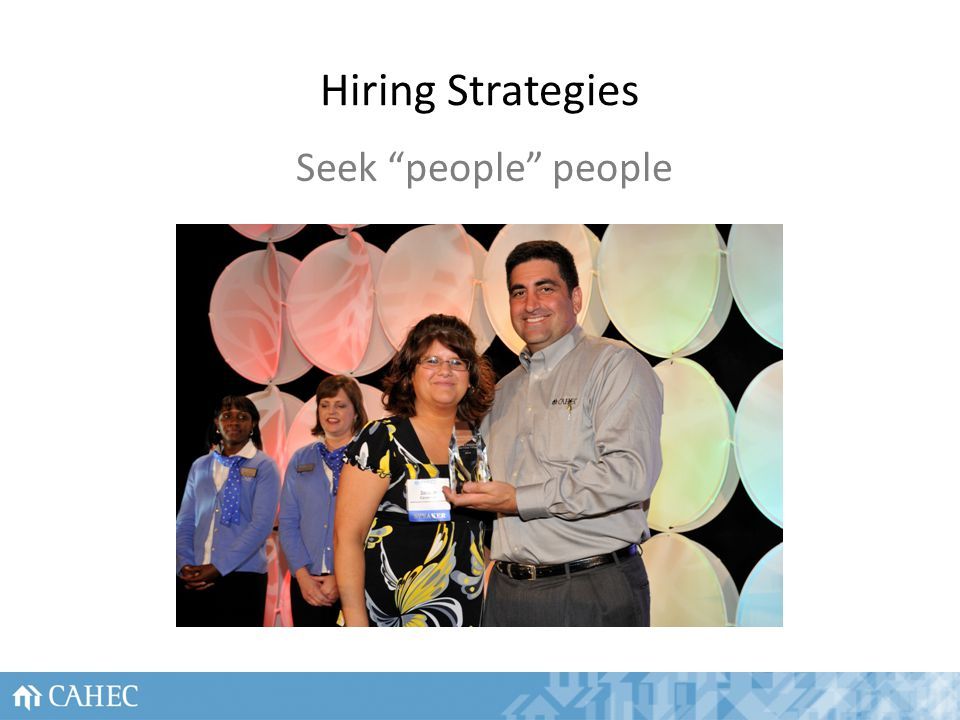 Hiring Strategies Seek people people 52