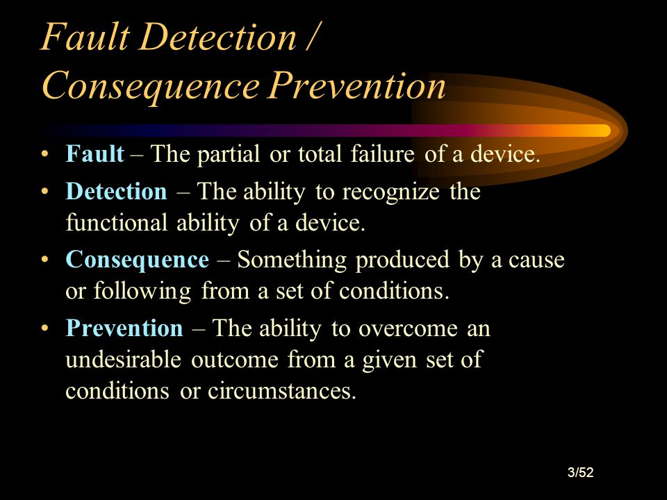2/52 Fault Detection / Consequence Prevention
