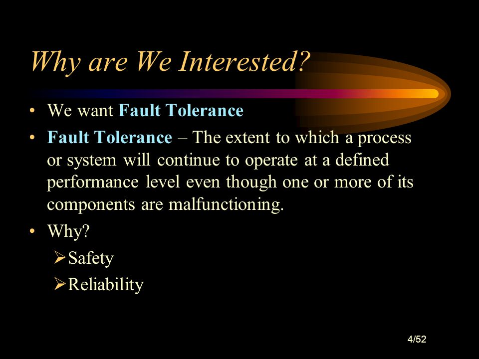 14/52 Fault Tolerance – Designed In Fault tolerant designs to avoid common cause failures for multiple I/O and logic solvers: –Use of separate taps for multiple sensors –Use of multiple power sources –Distribution of I/O to prevent single card failure from impacting all I/O related to a single function –Use of redundant/distributed wiring paths –Environmental controls for moisture, lightning, etc –Rigorous factory acceptance and site use testing.