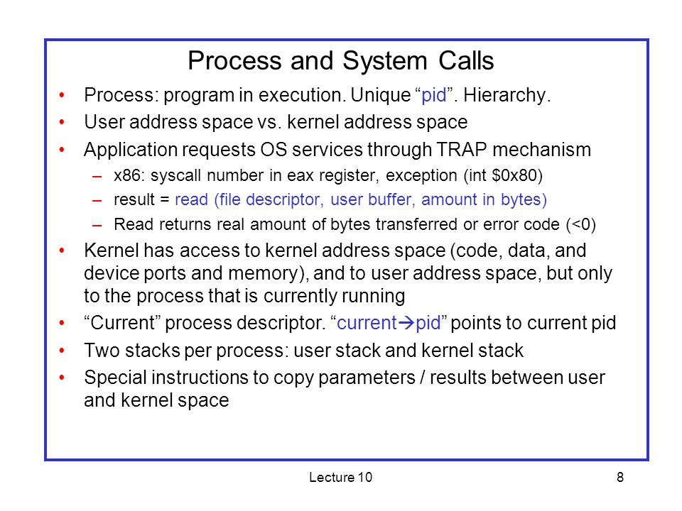 Lecture 109 Kernel Modules Kernel modules are inserted and unloaded dynamically –Kernel code extensibility at run time –insmod / rmmod / lsmod commands.