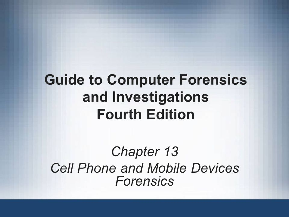 Guide to Computer Forensics and Investigations2 Objectives Explain the basic concepts of mobile device forensics Describe procedures for acquiring data from cell phones and mobile devices