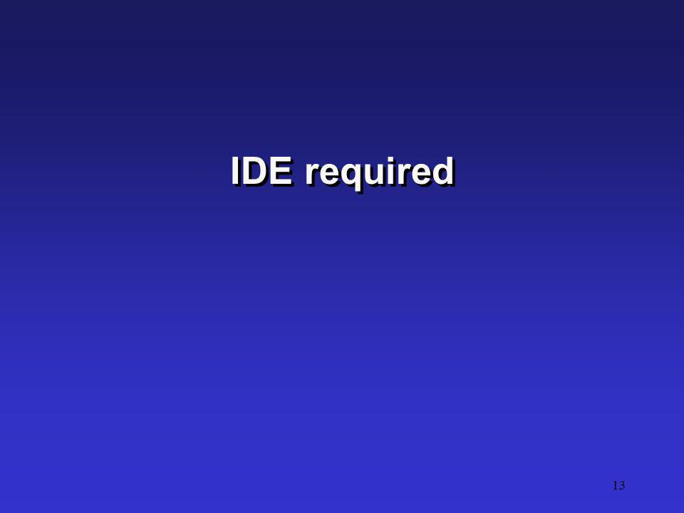 13 IDE required
