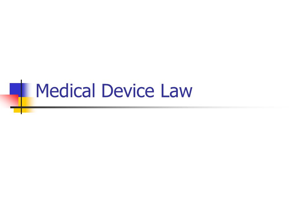 Medical Device Law