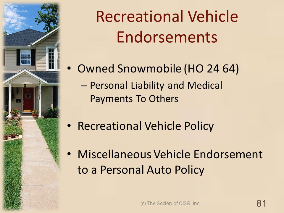 Recreational Vehicle Endorsements Owned Snowmobile (HO 24 64) – Personal Liability and Medical Payments To Others Recreational Vehicle Policy Miscella