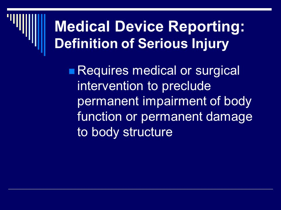 Electronic Medical Device Reporting (eMDR) System Elimination of FDA transcription errors, time, and costs associated with receiving paper reports and transcribing data to electronic format for review and analysis Expediting of FDAs access to safety information in a format that would support more efficient and comprehensive data analysis and reviews Enhancing the Agencys ability to rapidly communicate information about suspected