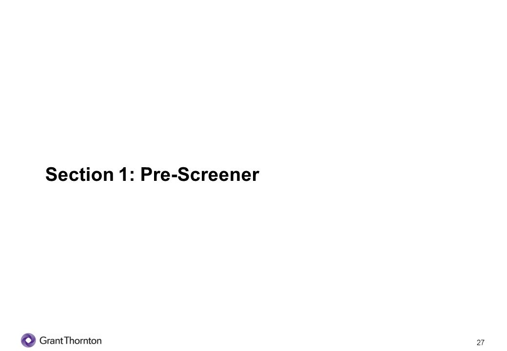 28 Section 1: Pre-screener Q1.