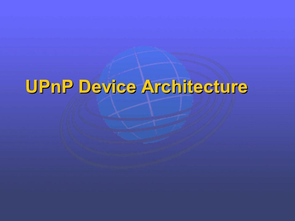 UPnP Device Architecture