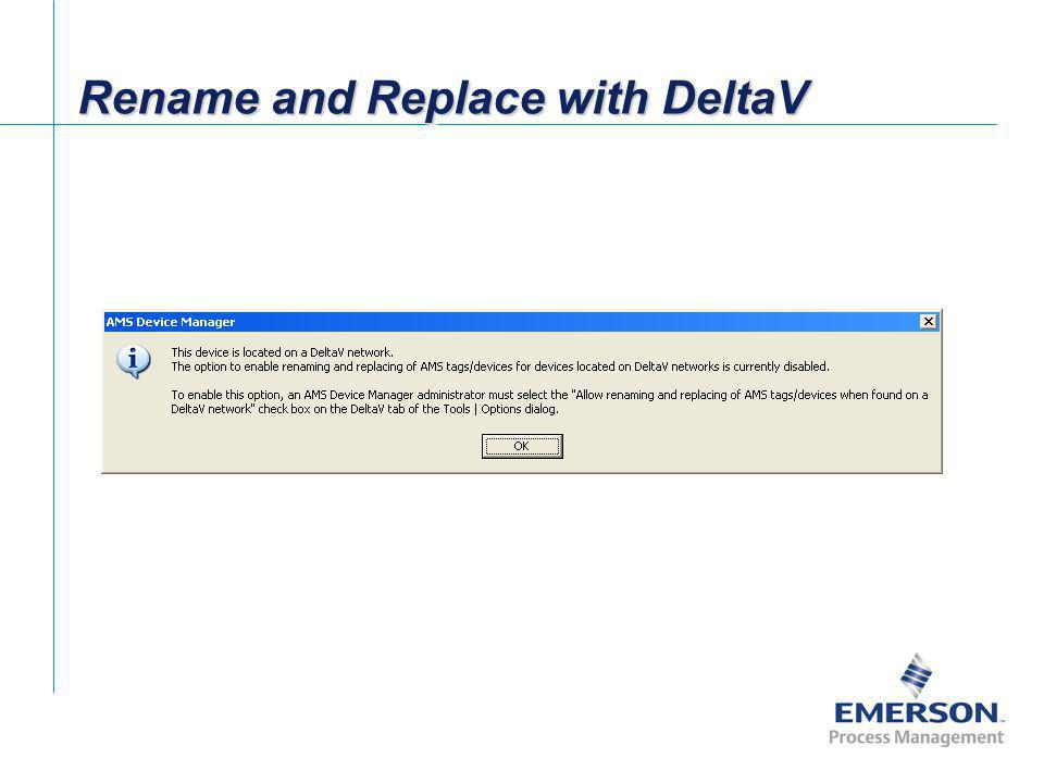 Rename and Replace with DeltaV